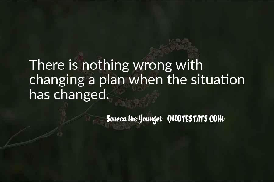 Quotes About Nothing Changing #863266