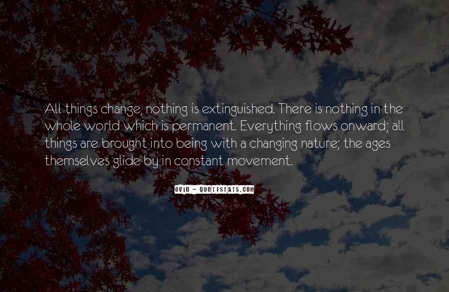 Quotes About Nothing Changing #916786