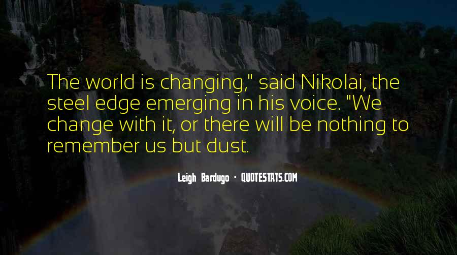 Quotes About Nothing Changing #928403