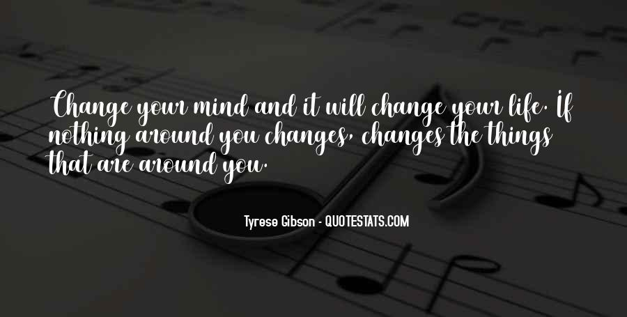 Quotes About Nothing Changing #945448
