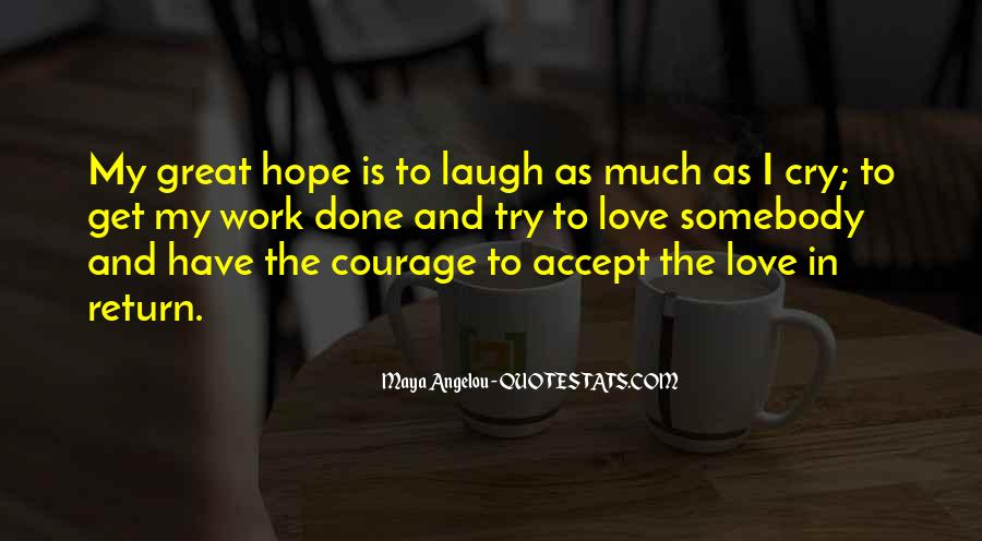 Quotes About Having Hope For Love #9126