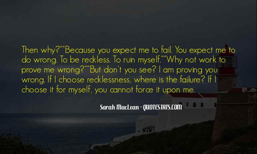 Quotes About Proving You Want Me #140341