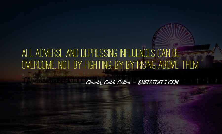 Quotes About Rising From Adversity #619607