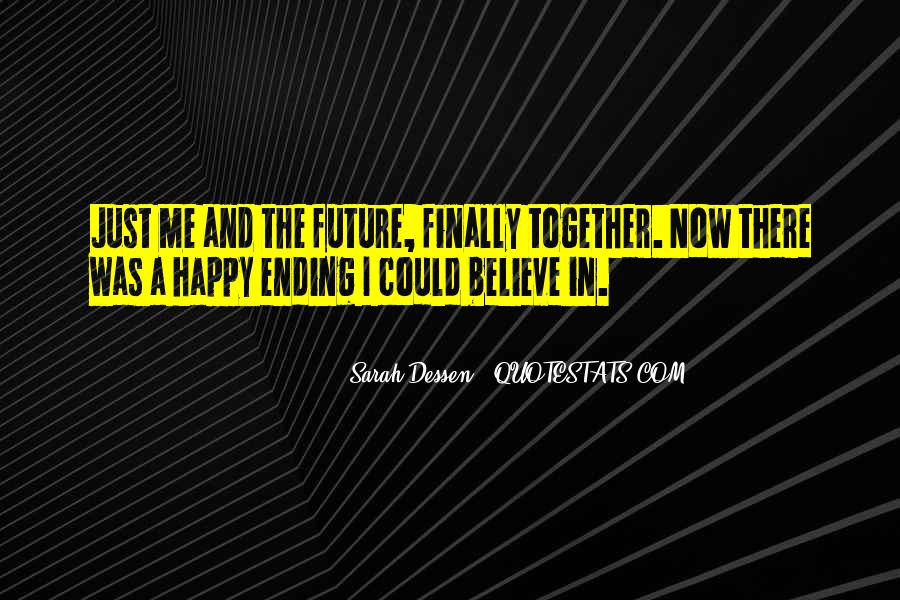 Quotes About Ending Up Together #1105923