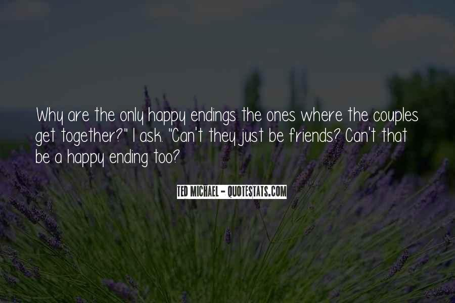 Quotes About Ending Up Together #1380080