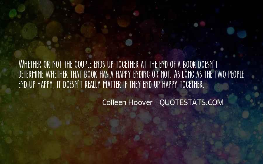 Quotes About Ending Up Together #983528