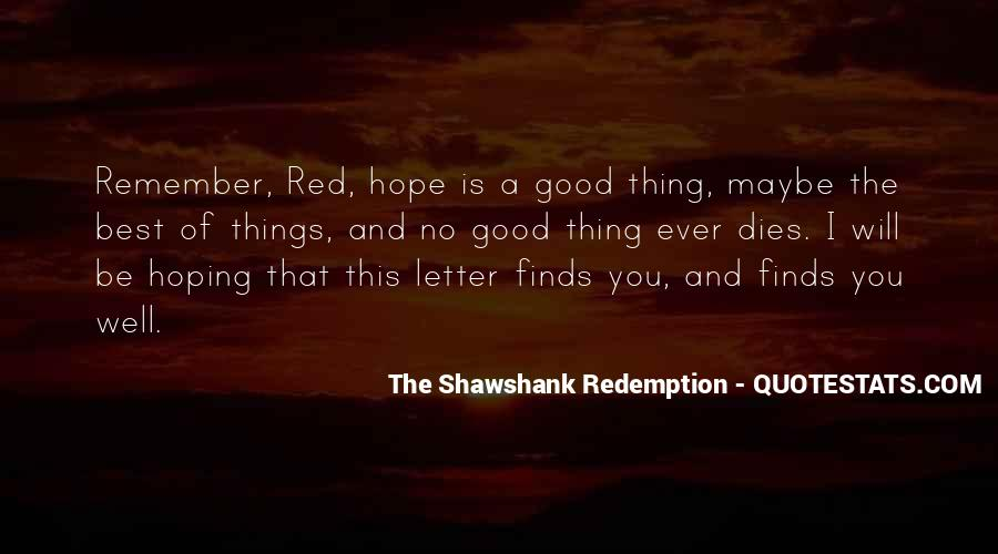 Quotes About Hope Shawshank Redemption #178737
