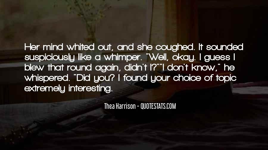Quotes About I Found Her #100295