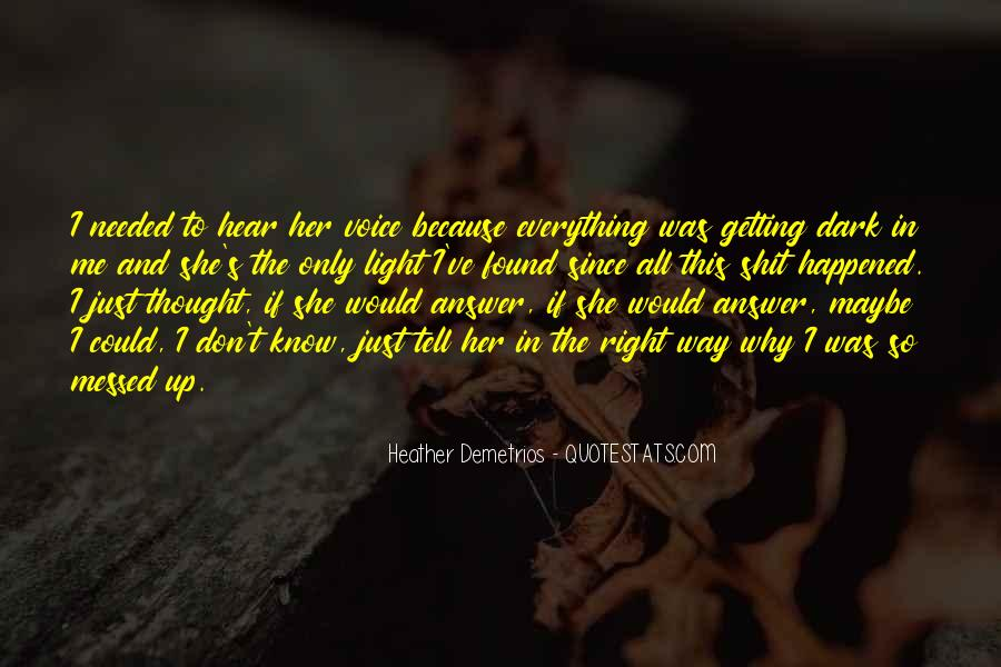Quotes About I Found Her #244922