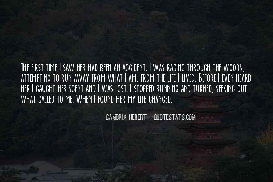 Quotes About I Found Her #472003