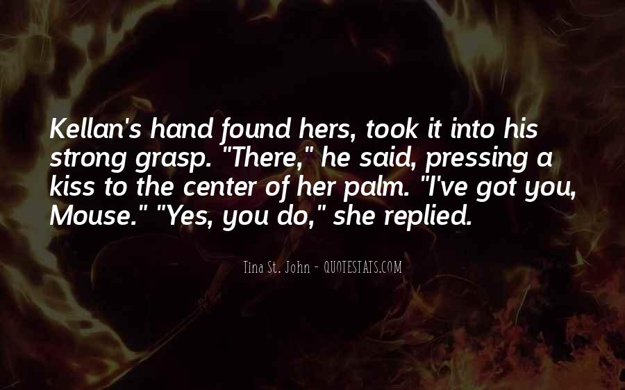 Quotes About I Found Her #580753