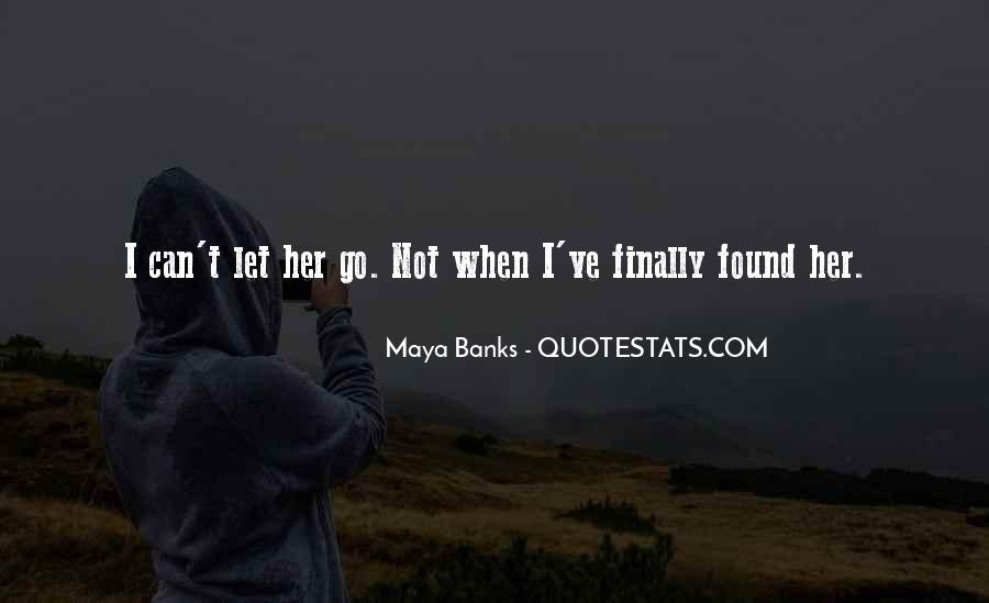 Quotes About I Found Her #609133