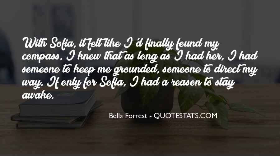 Quotes About I Found Her #633453