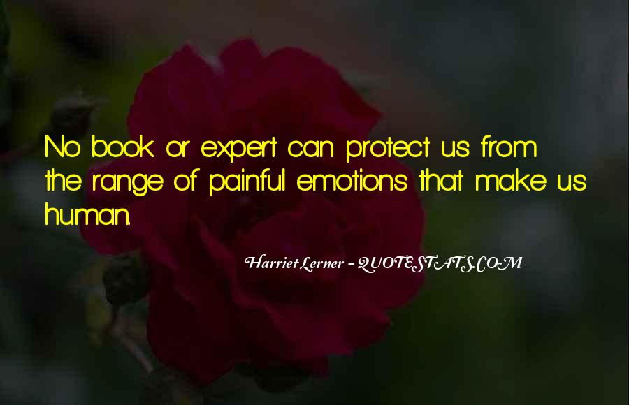 Quotes About Painful Emotions #1181696