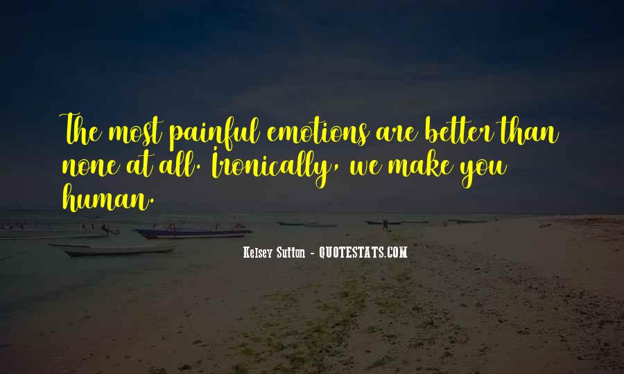 Quotes About Painful Emotions #1321992