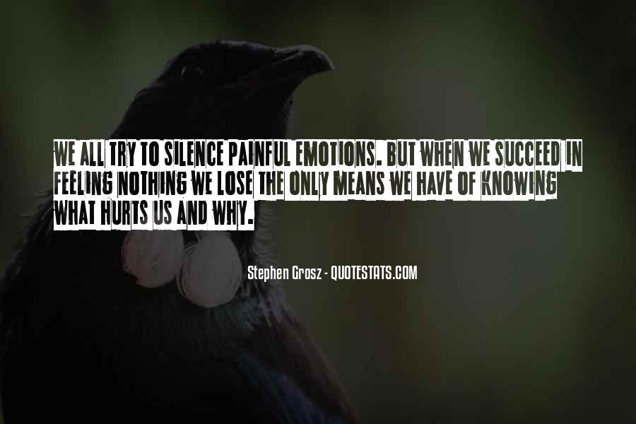 Quotes About Painful Emotions #1771461