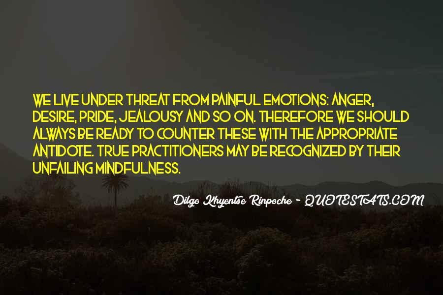 Quotes About Painful Emotions #782342