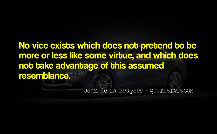 Quotes About Take Advantage #114760