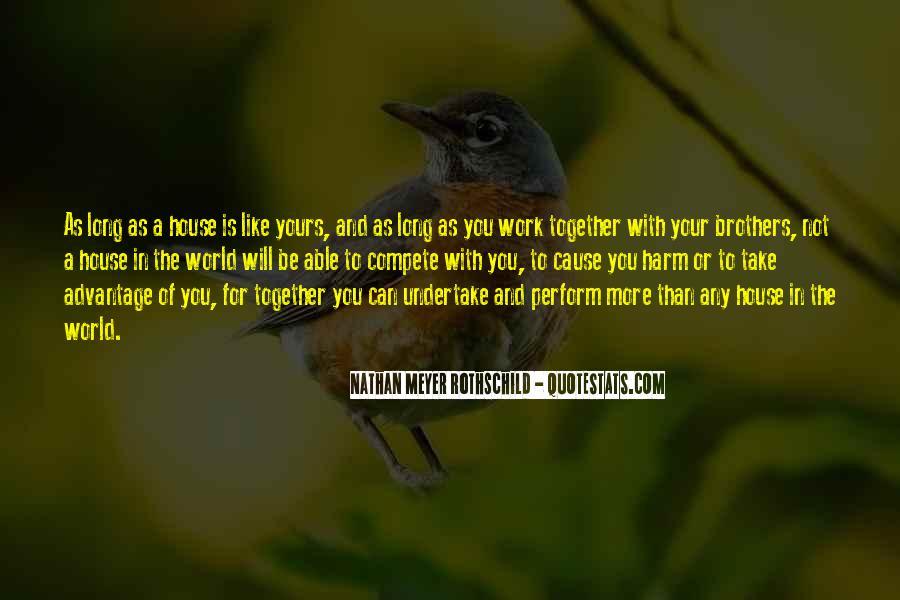 Quotes About Take Advantage #14208