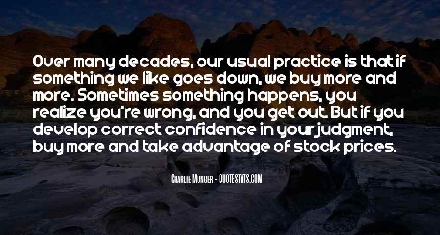 Quotes About Take Advantage #151835
