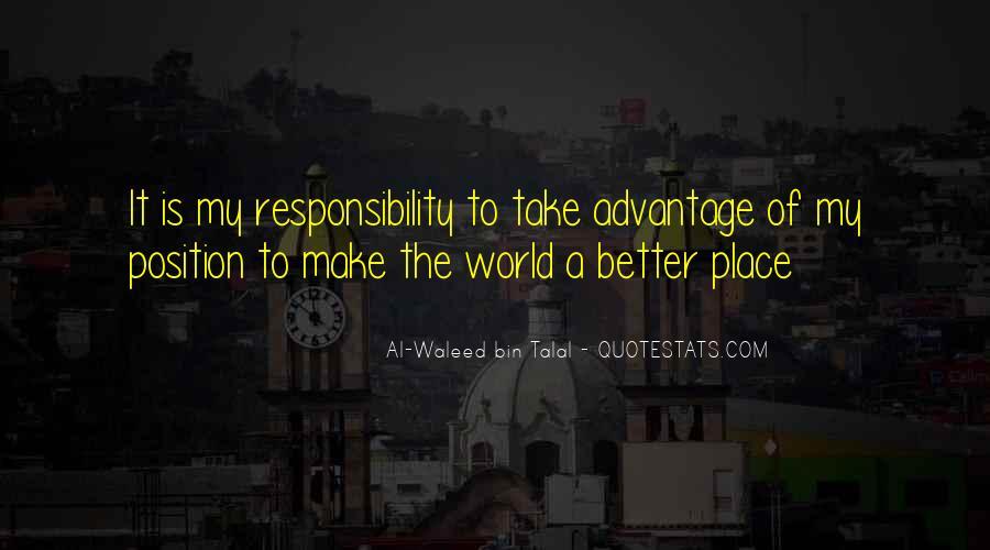 Quotes About Take Advantage #172758