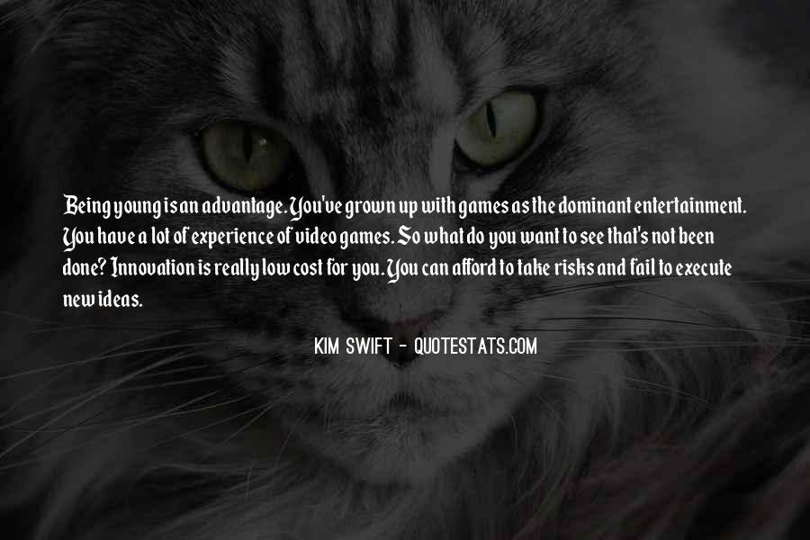 Quotes About Take Advantage #17749