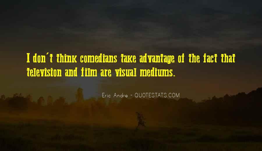 Quotes About Take Advantage #182414