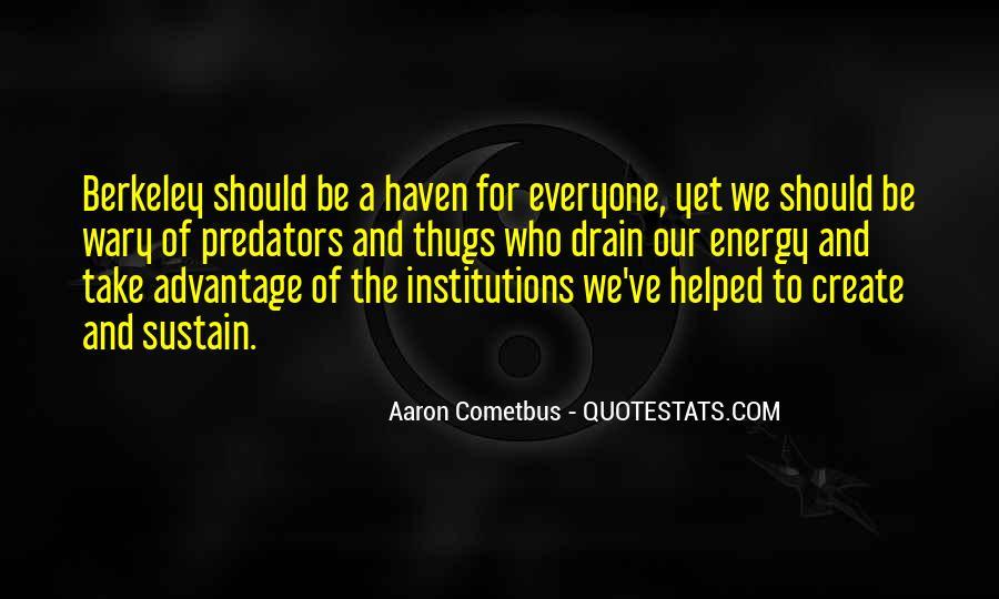Quotes About Take Advantage #208332