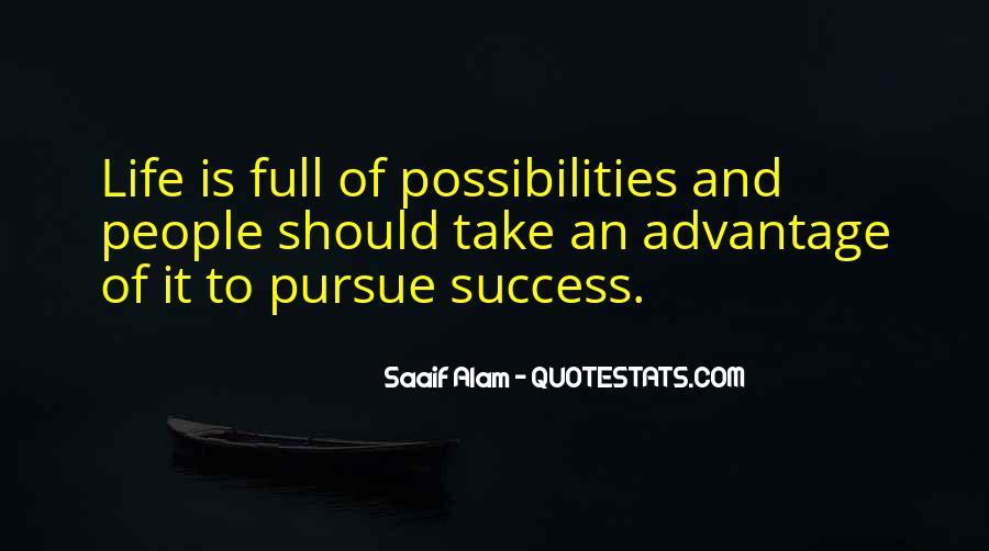 Quotes About Take Advantage #21250