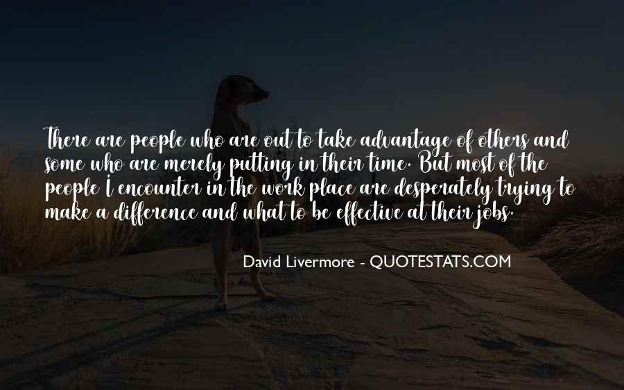 Quotes About Take Advantage #216433