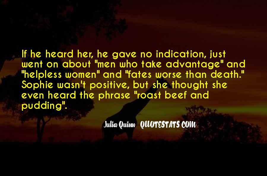 Quotes About Take Advantage #223606