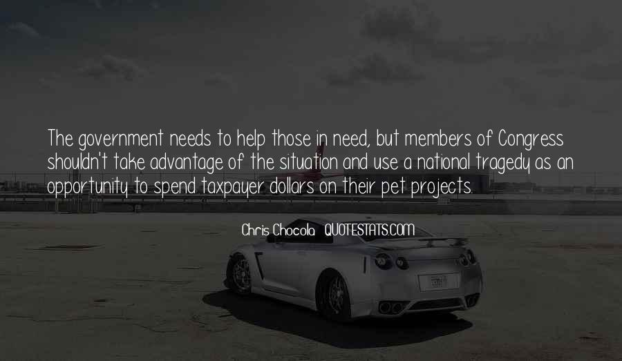 Quotes About Take Advantage #228561