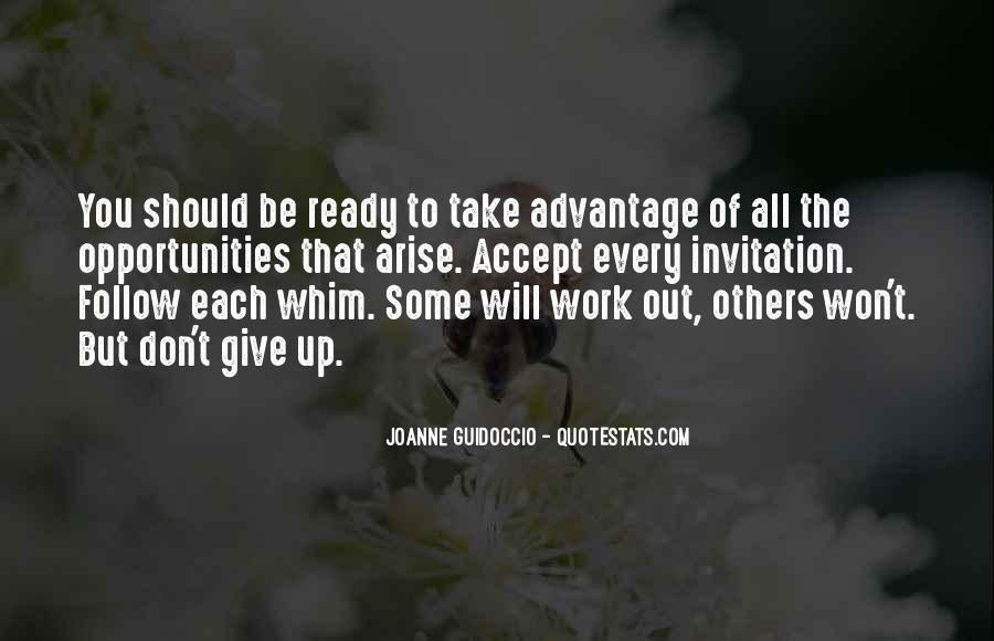 Quotes About Take Advantage #255339