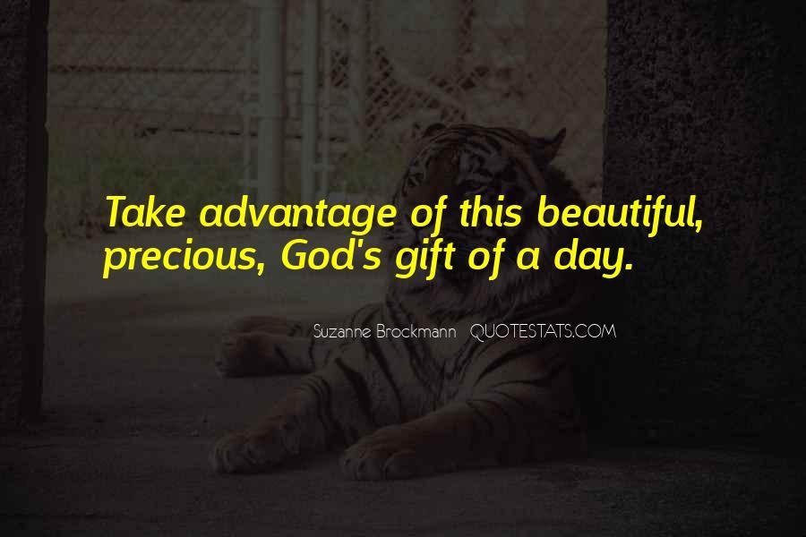 Quotes About Take Advantage #264594