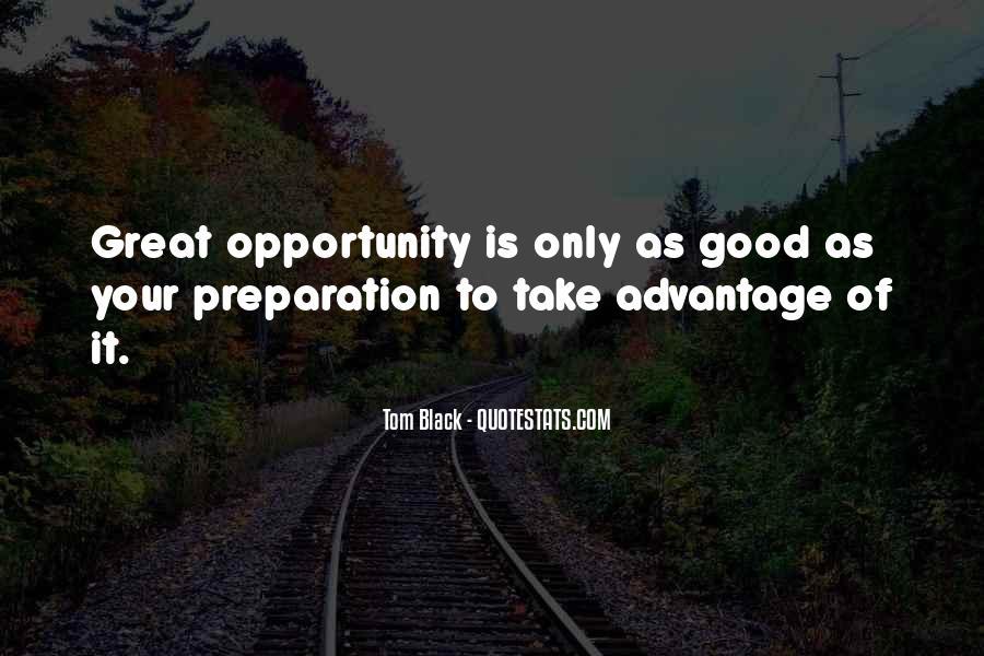 Quotes About Take Advantage #266635