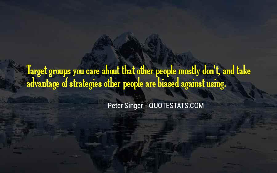 Quotes About Take Advantage #269032