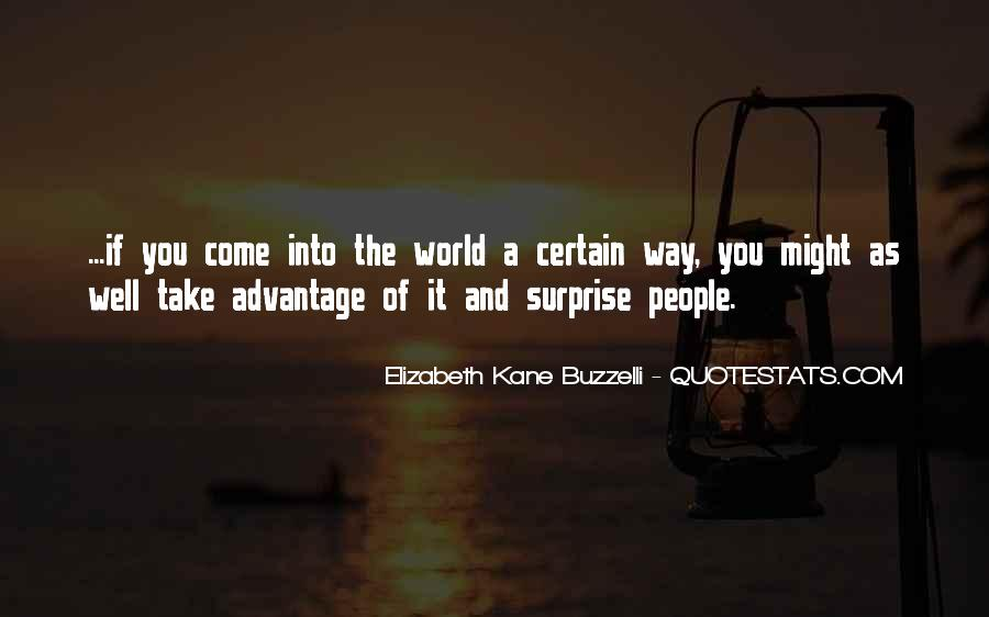 Quotes About Take Advantage #295649