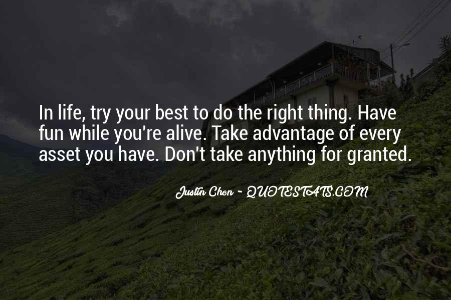 Quotes About Take Advantage #299929