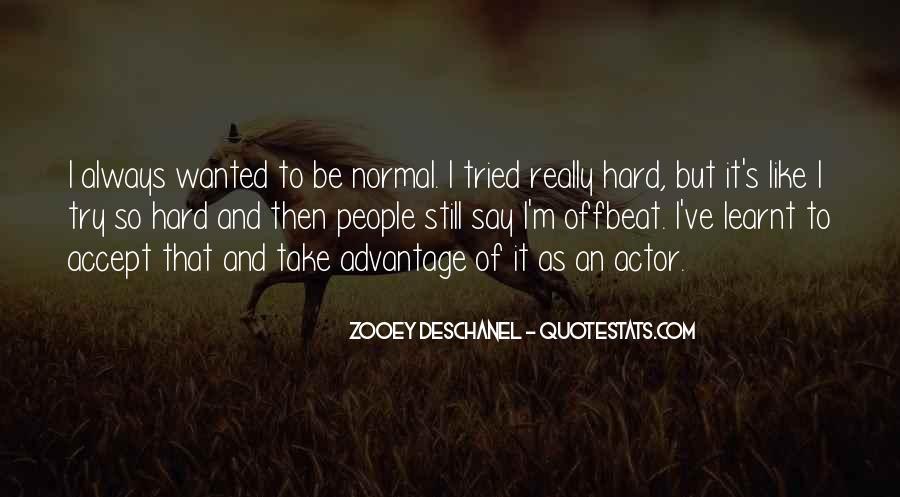 Quotes About Take Advantage #30623