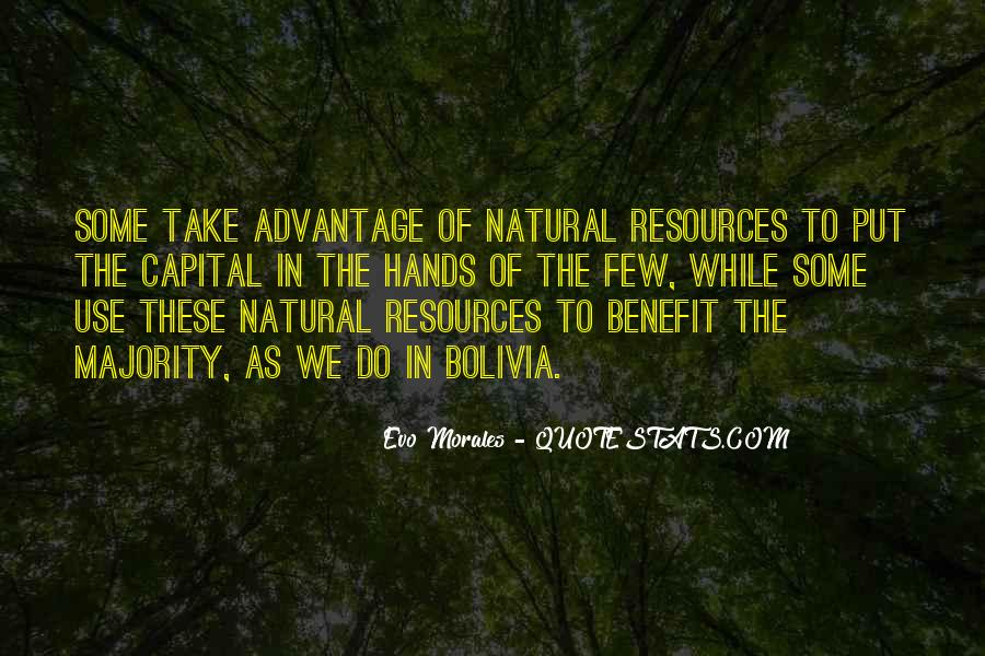 Quotes About Take Advantage #349340