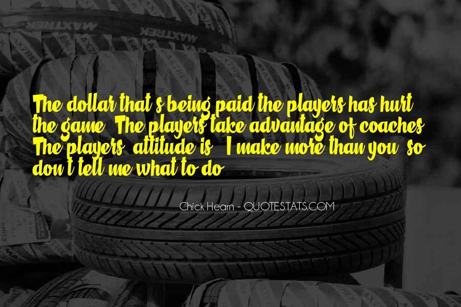 Quotes About Take Advantage #37416