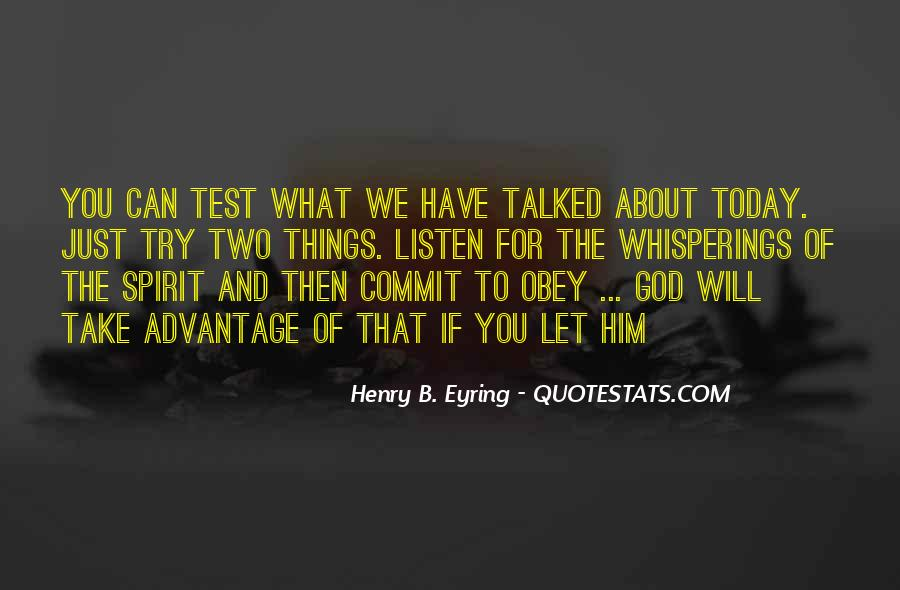 Quotes About Take Advantage #47452