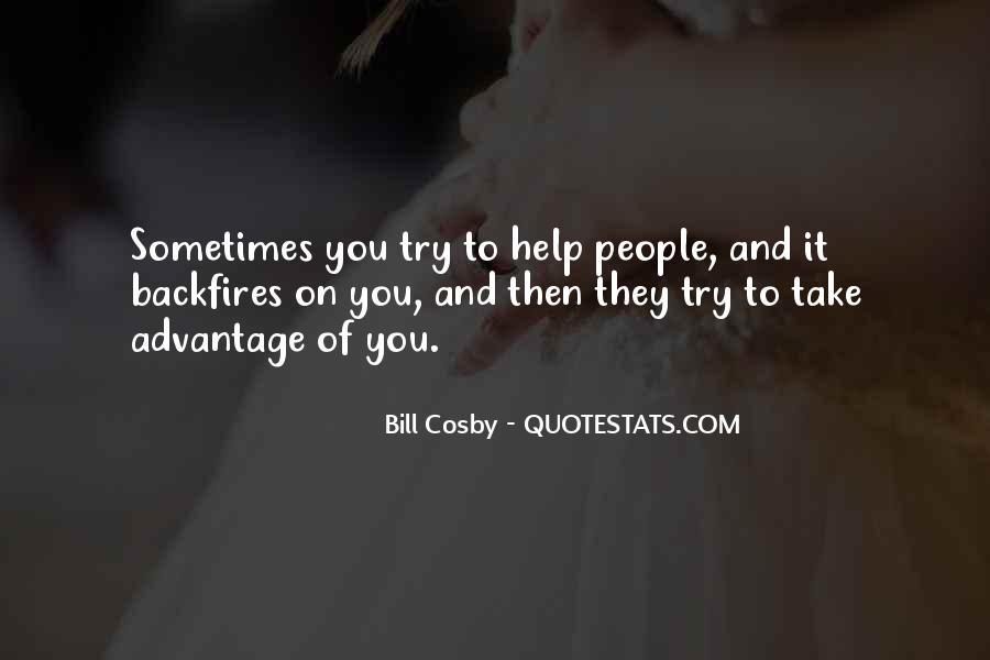 Quotes About Take Advantage #60817