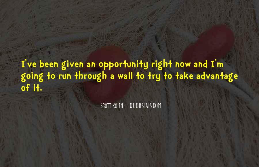 Quotes About Take Advantage #84462
