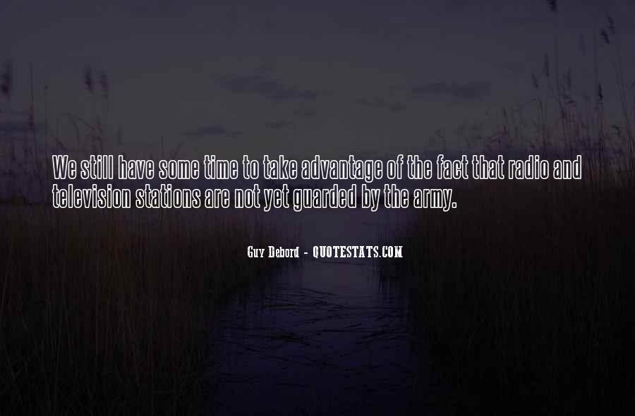 Quotes About Take Advantage #85005