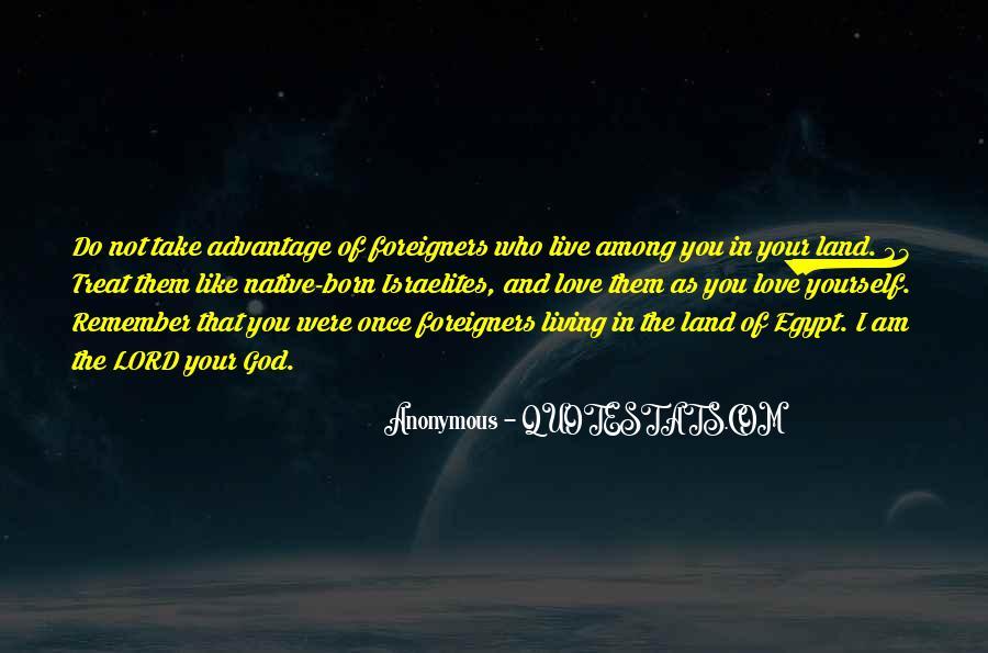 Quotes About Take Advantage #99910