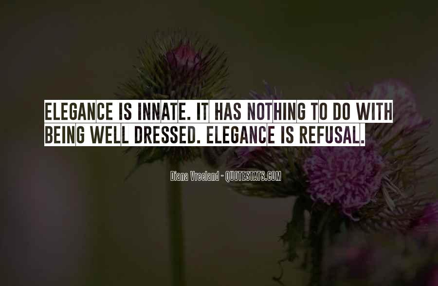 Quotes About Being All Dressed Up #147784