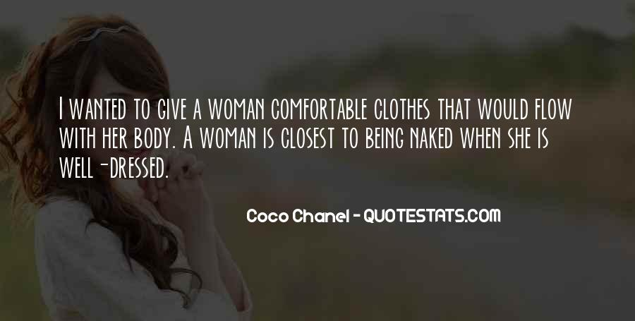 Quotes About Being All Dressed Up #212718