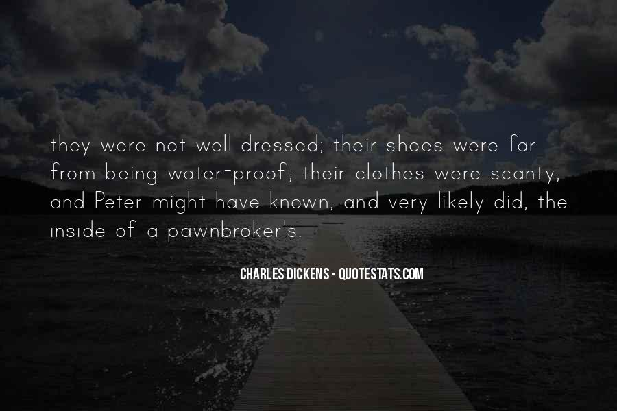 Quotes About Being All Dressed Up #247778