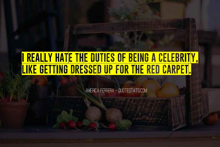 Quotes About Being All Dressed Up #261901